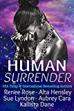 Human Surrender: Five Dark Sci-Fi Alien Warrior Romance Novellas