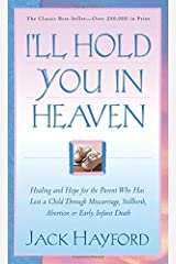 I'll Hold You in Heaven Paperback