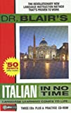 Dr. Blair's Italian in No Time: The Revolutionary New Language Instruction Method That's Proven to Work!