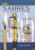 Les Sabres portés par l'armée française