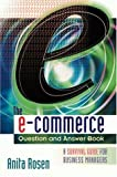 img - for The E-Commerce Question and Answer Book: A Survival Guide for Business Managers book / textbook / text book