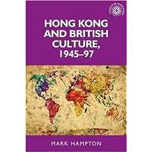 Hong Kong and British culture, 1945-97