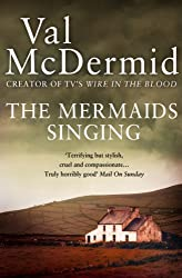 The Mermaids Singing (Tony Hill Book 1)