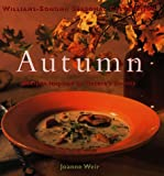 Autumn: Recipes Inspired by Nature's Bounty (Williams-sonoma Seasonal Celebration)