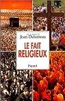 Le fait religieux par Delumeau