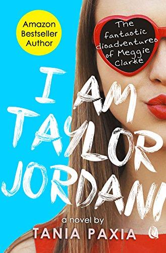 Download PDF I Am Taylor Jordan! - The Fantastic Disadventures Of Meggie Clarke