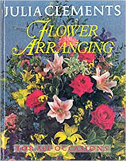 Book Flower Arranging for All Occasions