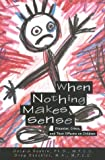 When Nothing Makes Sense, Gerald Deskin and Greg Steckler, 1577490274
