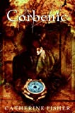 Corbenic, Catherine Fisher, 0060724714