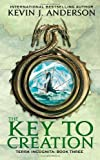 The Key to Creation, Kevin J. Anderson, 0316004243