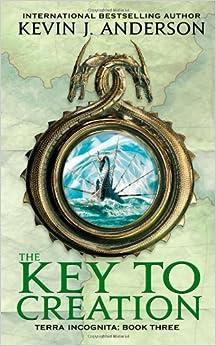 The Key to Creation (Terra Incognita)