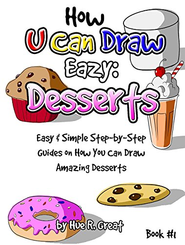 How To Draw Step By Step For Kids You Can Draw Easy Desserts Fun
