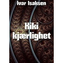 Kiki kjærlighet (Norwegian Edition)