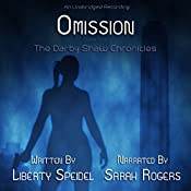 Omission: The Darby Shaw Chronicles, Book 4 | Liberty Speidel
