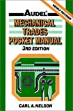 Mechanical Trades Pocket Manual, Carl A. Nelson, 0025886657