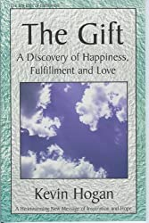 The Gift: A Discovery of Happiness, Fulfillment and Love