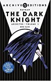 Batman: The Dark Knight - Archives, VOL 01