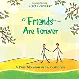 2018 Calendar: Friends Are Forever, ...