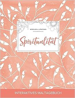 Book Maltagebuch für Erwachsene: Spiritualität (Meeresleben Illustrationen, Pfirsichfarbene Mohnblumen)