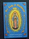 img - for Our Lady of Guadalupe by Sandra Di Pasqua (2004-04-02) book / textbook / text book