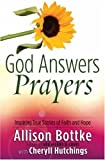 God Answers Prayers, Allison Bottke, 0736915877