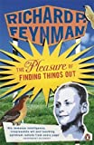 img - for The Pleasure of Finding Things Out by Richard P Feynman (2007-09-06) book / textbook / text book