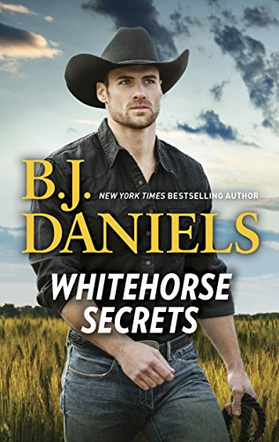 Whitehorse Secrets: Secret Of Deadman's Coulee\The New Deputy in Town (Whitehorse, Montana) cover