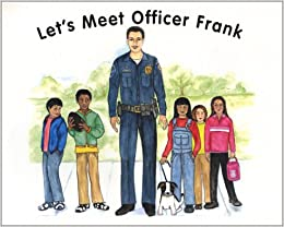 Let's Meet Officer Frank: Frank Caruso: 9781930466470: Amazon com: Books