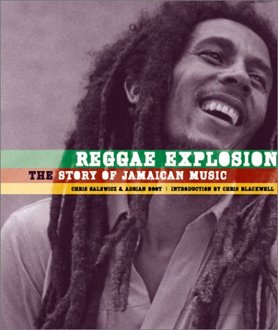 Reggae Explosion : The Story of Jamaican Music