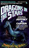 Dragons In The Stars (Star Rigger)