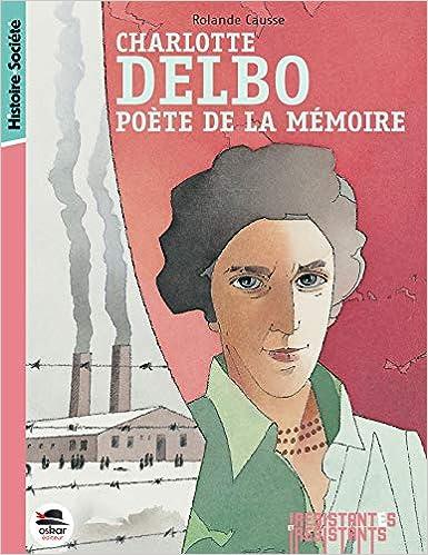 Amazoncom Charlotte Delbo Poète De La Mémoire