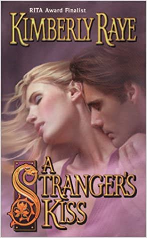 A Stranger's Kiss (Love Spell): Kimberly Raye: 9780505524621