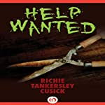 Help Wanted | Richie Tankersley Cusick