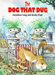 The Dog That Dug (Red Fox picture books)