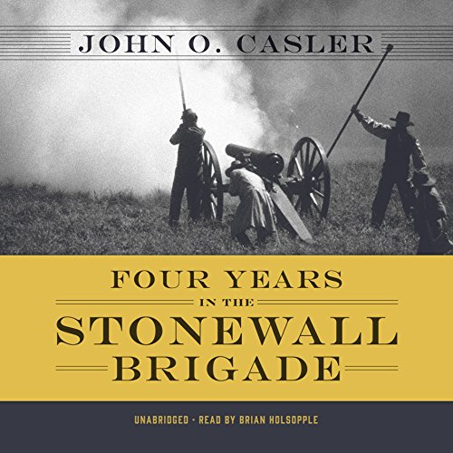 Four Years in the Stonewall Brigade
