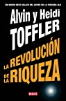 La revolución de la riqueza par Alvin Toffler/Heidi Toffler