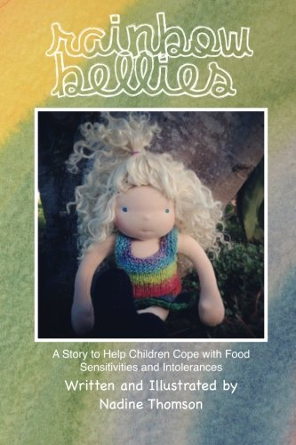 Read Online Rainbow Bellies: A Story to Help Children Cope with Food Sensitivities and Intolerances PDF