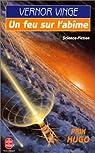 Zones of Thought, tome 1 : Un feu sur l'abîme par Vinge