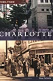 Charlotte (Then and Now: North Carolina)