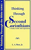 Thinking Through Second Corinthians, L. A. Mott, 0971648700