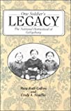 One Soldier's Legacy : The National Homestead at Gettysburg, Collins, Mary R. and Stouffer, Cindy, 0939631679
