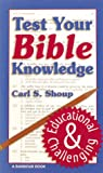 : TEST YOUR BIBLE KNOWLEDGE