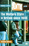 The Welfare State in Britain since 1945, Rodney Lowe, 0312216335
