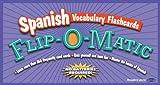 Kaplan Spanish Vocabulary Flashcards Flip-O-Matic, Kaplan Publishing Staff, 0743260384