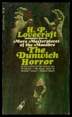 THE DUNWICH HORROR - and Others: In the Vault; Pickman's Model; The Rats in the Walls; The Music of Erich Zann; The Haunter of the Dark; The Thing on the Doorstep