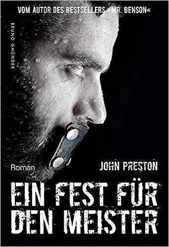 John Preston: Ein Fest für den Meister; Gay-Texte alphabetisch nach Titeln