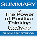 Summary of The Power of Positive Thinking from Norman Vincent Peale | Summary Station