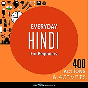 Everyday Hindi for Beginners - 400 Actions & Activities Rede