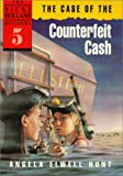 The Case of the Counterfeit Cash, Angela Elwell Hunt, 0898403391