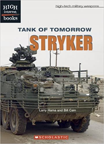 ??TXT?? Tank Of Tomorrow: Stryker (High Interest Books: High-Tech Military Weapons). menos aleman cosmic orange small problema Confesor gaining